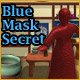 Blue Mask Secret