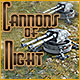 Cannons of Night
