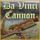 Da Vinci Cannon