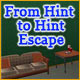 From Hint to Hint Escape