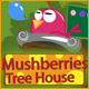 Mushberries Tree House